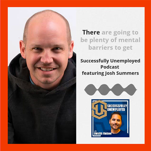 Josh Summers on the Successfully Unemployed podcast